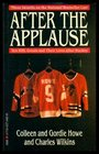 After the Applause : Ten NHL Greats and Their Lives After Hockey