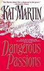 Dangerous Passions (Kingsland, Bk 2)