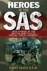 Heroes of the SAS True Stories of the British Army's Elite Special Forces Regiment