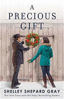A Precious Gift (The Walnut Creek Series)