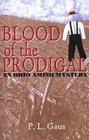 Blood Of The Prodigal (Michael Branden Bk 1)