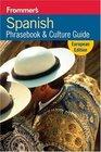 Spanish Phrasebook  Culture Guide European Edition