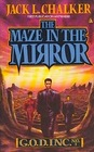 The Maze in the Mirror (G.O.D. Inc, Bk 3)