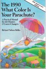 The 1990 What Color Is Your Parachute?