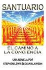 Santuario El camino a la conciencia