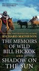 The Memoirs of Wild Bill Hickok and Shadow on the Sun Two Classic Westerns