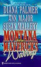 Montana Mavericks Weddings:  The Bride Who was Stolen in the Night / Bride, Baby and All / Cowgirl Bride