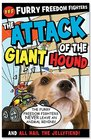 The Attack of the Giant Hound and All Hail the Jellyfiend