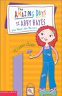 The Amazing Days of Abby Hayes, The More, The Merrier