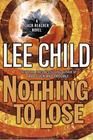 Nothing to Lose (Jack Reacher, Bk 12)