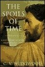 Spoils of Time A History of the World from Earliest Times to the Sixteenth Century