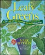 Leafy Greens An A to Z Guide to Thirty Types of Greens Plus