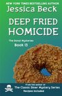 Deep Fried Homicide (Donut Shop, Bk 13)