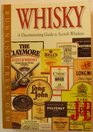 Whiskey A Discriminating Guide to Scotch Whiskies