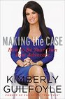 Making the Case: How to Be Your Own Best Advocate