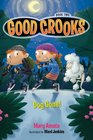 Good Crooks Book Two Dog Gone