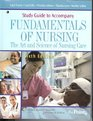 Study Guide to Accompany Fundamentals of Nursing The Art and Science of Nursing Care