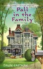 Pall in the Family (Family Fortune, Bk 1)
