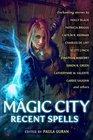 Magic City Recent Spells