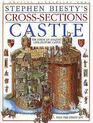 Castle : Stephen Biesty's Cross-Sections