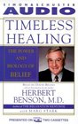 Timeless Healimg  The Power and Biology of Belief