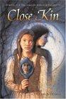 Close Kin : Book II -- The Hollow Kingdom Trilogy (The Hollow Kingdom Trilogy)
