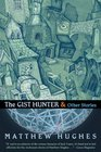 The Gist Hunter  Other Stories