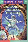 Exploring Science Fiction  Literature and Writing Workshop