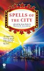 Spells of the City