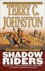 Shadow Riders (Plainsmen, Bk 6)