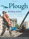 Plough Quarterly No 2 Building Justice