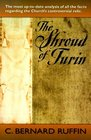 The Shroud of Turin The Most Up-To-Date Analysis of All the Facts Regarding the Church's Controversial Relic