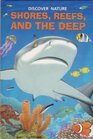 Discover Nature Shores Reefs and the Deep