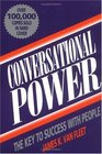 Conversational Power The Key to Success With People
