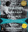 The Yonahlossee Riding Camp for Girls A Novel