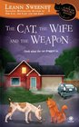 The Cat, the Wife and the Weapon (Cats in Trouble, Bk 4)