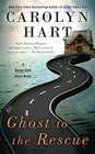 Ghost to the Rescue A Bailey Ruth Ghost Novel