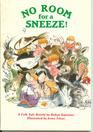 No Room for a Sneeze