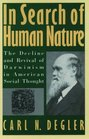 In Search of Human Nature The Decline and Revival of Darwinism in American Social Thought