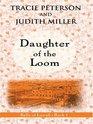 Daughter Of The Loom (Thorndike Press Large Print Christian Romance Series)
