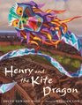 Henry and the Kite Dragon (Irma S and James H Black Honor for Excellence in Children's Literature (Awards))