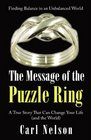 The Message of the Puzzle Ring A True Story That Can Change Your Life