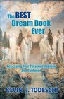 The Best Dream Book Ever Accessing Your Personal Intuition and Guidance