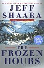 The Frozen Hours A Novel of the Korean War  Signed / Autographed Copy