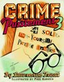 Crime and Puzzlement 3 24 Solve-Them-Yourself Picture Mysteries