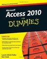 Access 2010 For Dummies (For Dummies (Computer/Tech))