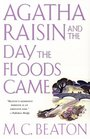 Agatha Raisin and the Day the Floods Came (Agatha Raisin, Bk 12)