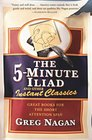 The 5-Minute Iliad and Other Instant Classics