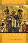 Byzantium and The Crusades Second Edition