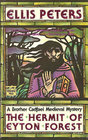 The Hermit of Eyton Forest (Brother Cadfael, Bk 14)